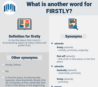 firstly, synonym firstly, another word for firstly, words like firstly, thesaurus firstly