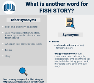fish story, synonym fish story, another word for fish story, words like fish story, thesaurus fish story
