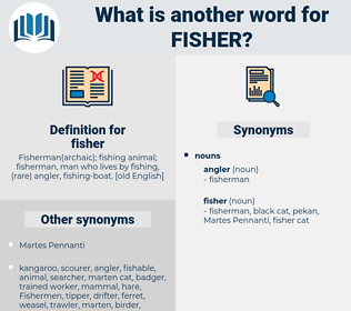 fisher, synonym fisher, another word for fisher, words like fisher, thesaurus fisher