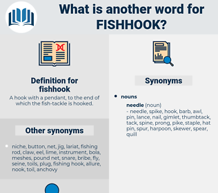 fishhook, synonym fishhook, another word for fishhook, words like fishhook, thesaurus fishhook