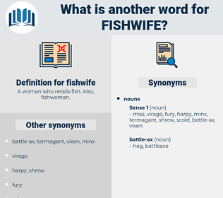 fishwife, synonym fishwife, another word for fishwife, words like fishwife, thesaurus fishwife