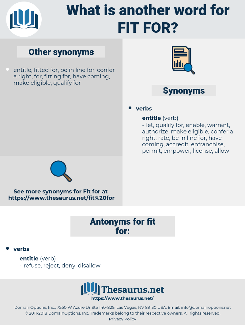 fit for, synonym fit for, another word for fit for, words like fit for, thesaurus fit for
