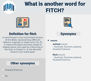 fitch, synonym fitch, another word for fitch, words like fitch, thesaurus fitch