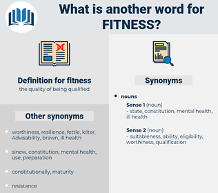 fitness, synonym fitness, another word for fitness, words like fitness, thesaurus fitness