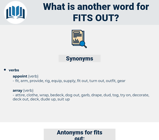 fits out, synonym fits out, another word for fits out, words like fits out, thesaurus fits out