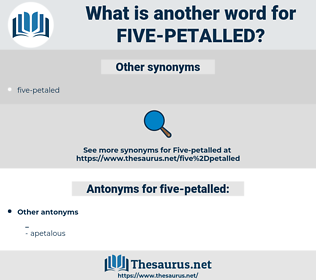 five-petalled, synonym five-petalled, another word for five-petalled, words like five-petalled, thesaurus five-petalled