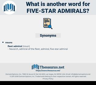 five-star admirals, synonym five-star admirals, another word for five-star admirals, words like five-star admirals, thesaurus five-star admirals