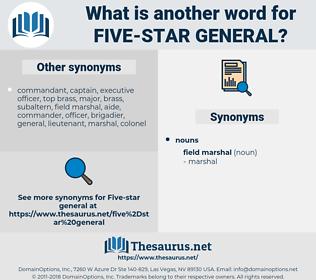 five-star general, synonym five-star general, another word for five-star general, words like five-star general, thesaurus five-star general