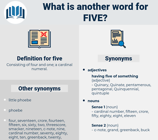 five, synonym five, another word for five, words like five, thesaurus five
