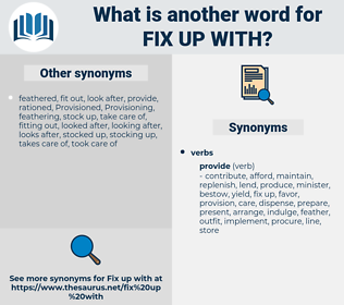 fix up with, synonym fix up with, another word for fix up with, words like fix up with, thesaurus fix up with