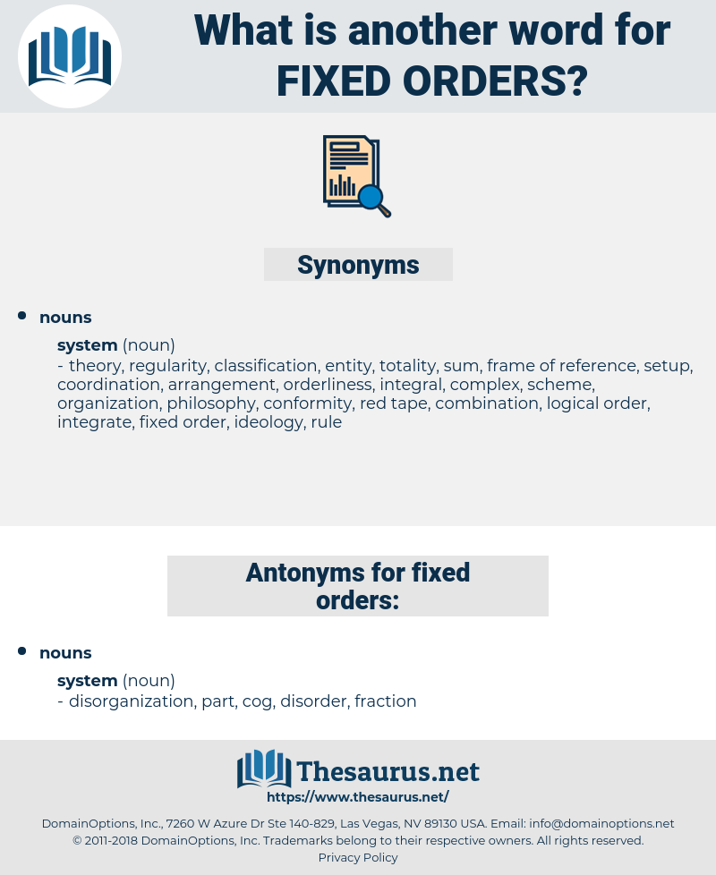 fixed orders, synonym fixed orders, another word for fixed orders, words like fixed orders, thesaurus fixed orders