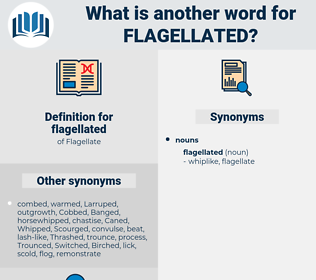 flagellated, synonym flagellated, another word for flagellated, words like flagellated, thesaurus flagellated