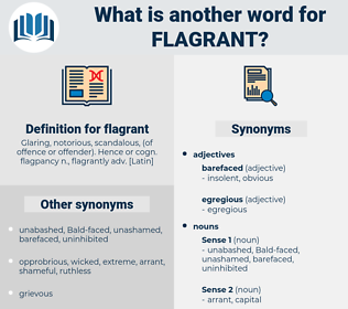 flagrant, synonym flagrant, another word for flagrant, words like flagrant, thesaurus flagrant