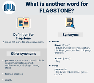 flagstone, synonym flagstone, another word for flagstone, words like flagstone, thesaurus flagstone