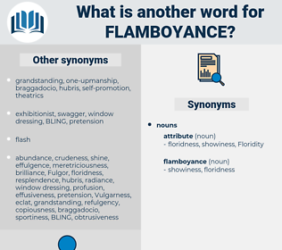 flamboyance, synonym flamboyance, another word for flamboyance, words like flamboyance, thesaurus flamboyance