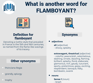 flamboyant, synonym flamboyant, another word for flamboyant, words like flamboyant, thesaurus flamboyant