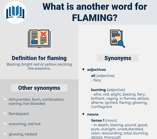 flaming, synonym flaming, another word for flaming, words like flaming, thesaurus flaming