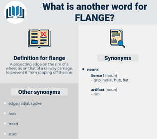 flange, synonym flange, another word for flange, words like flange, thesaurus flange
