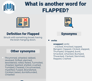 Flapped, synonym Flapped, another word for Flapped, words like Flapped, thesaurus Flapped
