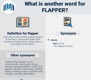 flapper, synonym flapper, another word for flapper, words like flapper, thesaurus flapper