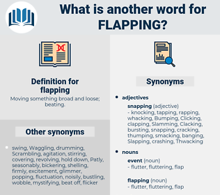 flapping, synonym flapping, another word for flapping, words like flapping, thesaurus flapping