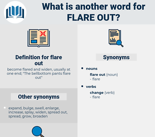 flare out, synonym flare out, another word for flare out, words like flare out, thesaurus flare out