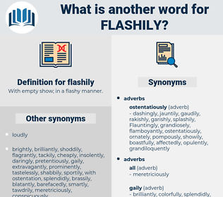flashily, synonym flashily, another word for flashily, words like flashily, thesaurus flashily