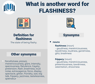 flashiness, synonym flashiness, another word for flashiness, words like flashiness, thesaurus flashiness