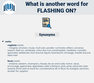 flashing on, synonym flashing on, another word for flashing on, words like flashing on, thesaurus flashing on