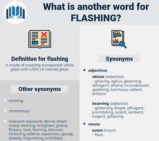 flashing, synonym flashing, another word for flashing, words like flashing, thesaurus flashing