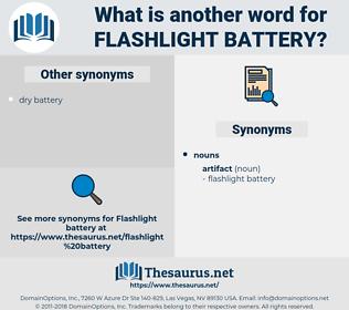 flashlight battery, synonym flashlight battery, another word for flashlight battery, words like flashlight battery, thesaurus flashlight battery