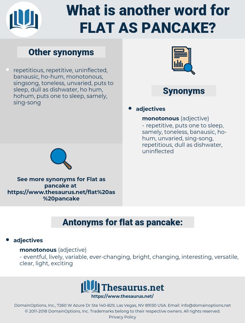 flat as pancake, synonym flat as pancake, another word for flat as pancake, words like flat as pancake, thesaurus flat as pancake