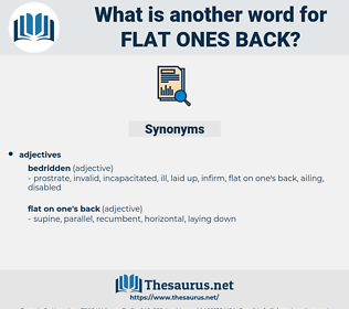 flat ones back, synonym flat ones back, another word for flat ones back, words like flat ones back, thesaurus flat ones back