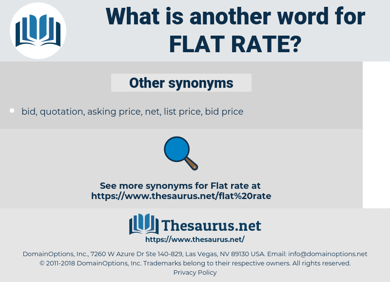 flat rate, synonym flat rate, another word for flat rate, words like flat rate, thesaurus flat rate