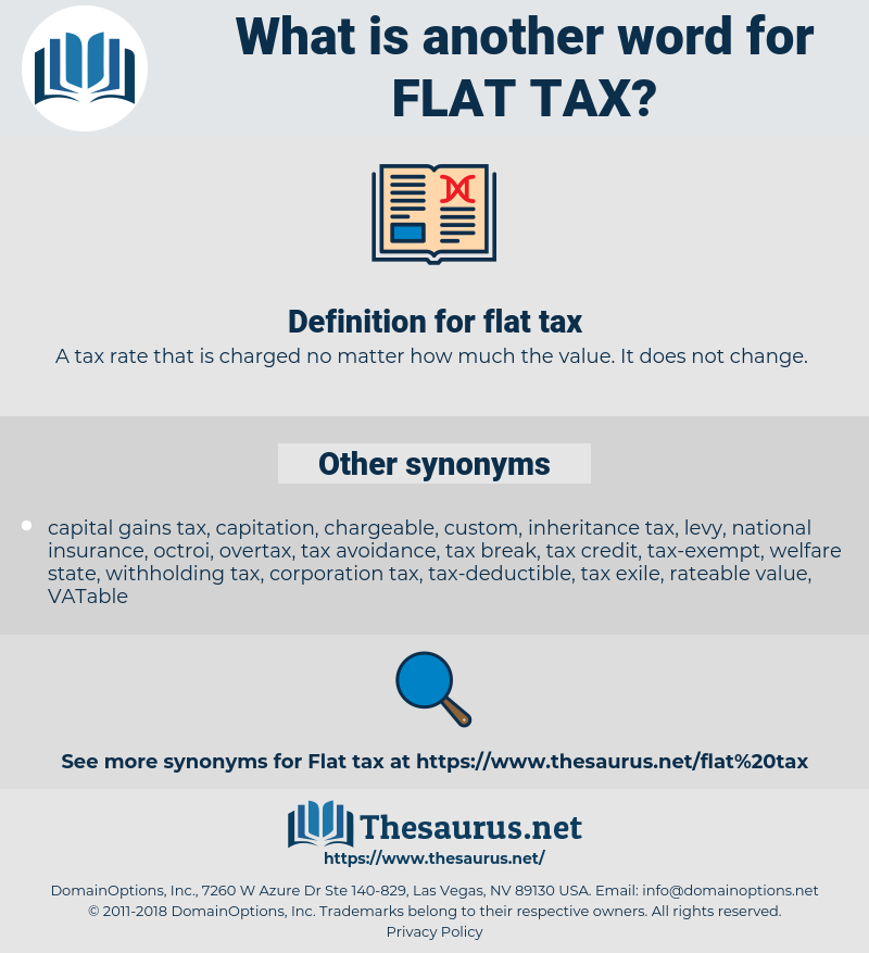 flat tax, synonym flat tax, another word for flat tax, words like flat tax, thesaurus flat tax