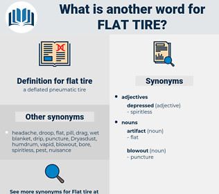 flat tire, synonym flat tire, another word for flat tire, words like flat tire, thesaurus flat tire