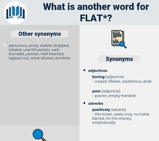 flat, synonym flat, another word for flat, words like flat, thesaurus flat