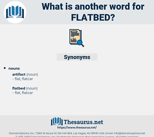 flatbed, synonym flatbed, another word for flatbed, words like flatbed, thesaurus flatbed
