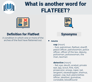Flatfeet, synonym Flatfeet, another word for Flatfeet, words like Flatfeet, thesaurus Flatfeet