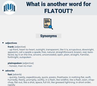 flatout, synonym flatout, another word for flatout, words like flatout, thesaurus flatout