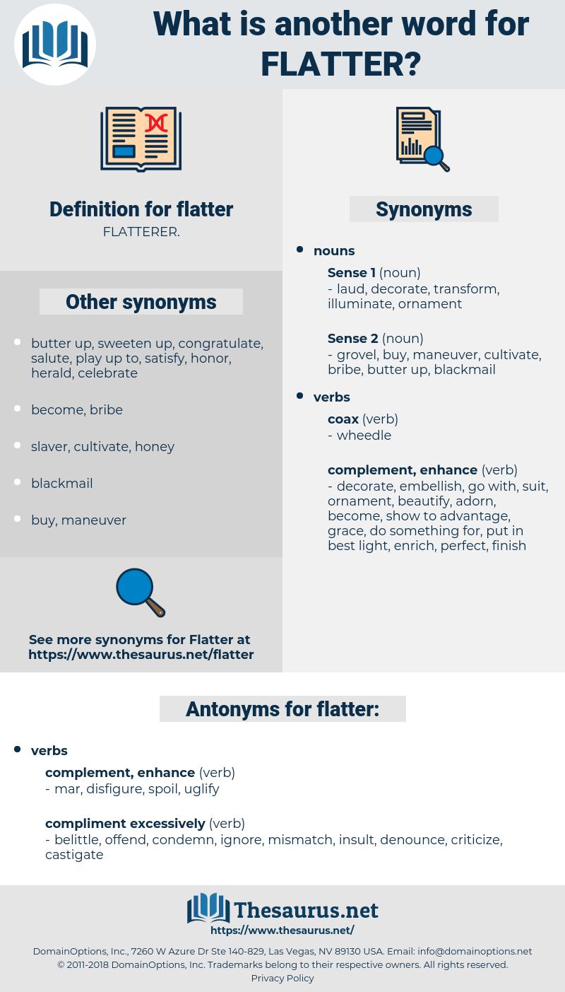 flatter, synonym flatter, another word for flatter, words like flatter, thesaurus flatter
