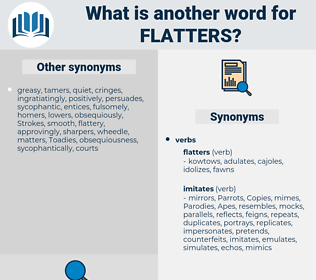 flatters, synonym flatters, another word for flatters, words like flatters, thesaurus flatters