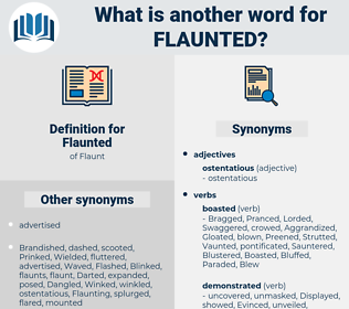 Flaunted, synonym Flaunted, another word for Flaunted, words like Flaunted, thesaurus Flaunted