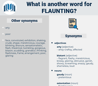 Flaunting, synonym Flaunting, another word for Flaunting, words like Flaunting, thesaurus Flaunting