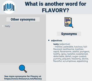 flavory, synonym flavory, another word for flavory, words like flavory, thesaurus flavory