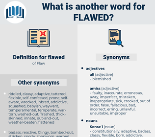 flawed, synonym flawed, another word for flawed, words like flawed, thesaurus flawed