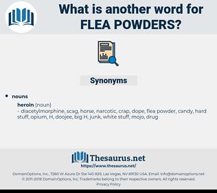 flea powders, synonym flea powders, another word for flea powders, words like flea powders, thesaurus flea powders