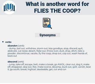 flies the coop, synonym flies the coop, another word for flies the coop, words like flies the coop, thesaurus flies the coop