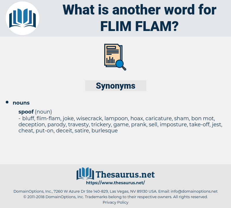 flim-flam, synonym flim-flam, another word for flim-flam, words like flim-flam, thesaurus flim-flam