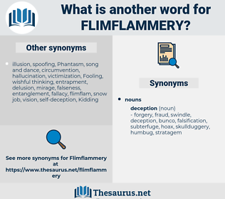 flimflammery, synonym flimflammery, another word for flimflammery, words like flimflammery, thesaurus flimflammery